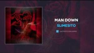 SlimeSito - Man Down